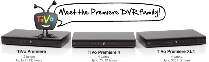 Meet the Premiere DVR family!