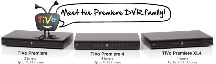 Meet the Premiere DVR family!